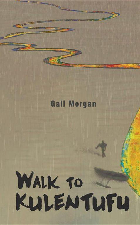 Walk to Kulentufu by Gail Morgan