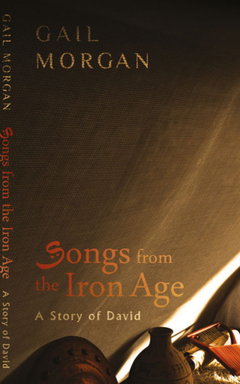 A Story of David: Songs from the Iron Age